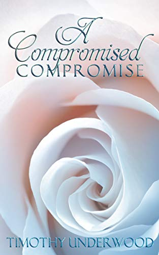A Compromised Compromise by Timothy Underwood