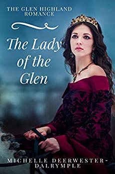 Lady of the Glen by Michelle Deerwester-Dalrymple