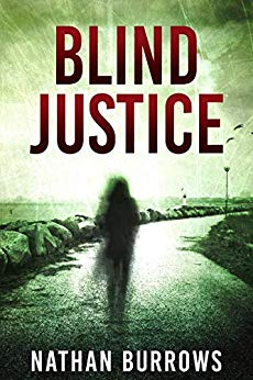 Blind Justice by Nathan Burrows