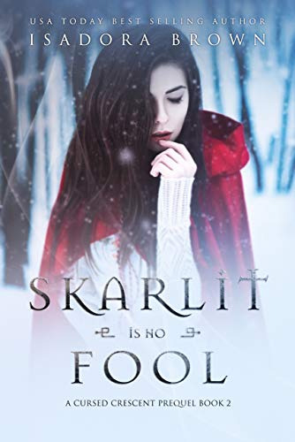 Skarlit is No Fool by Isadora Brown