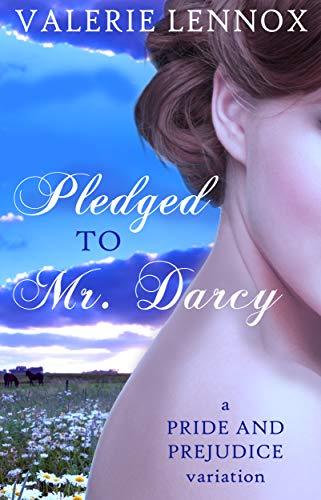 Pledged to Mr. Darcy by Valerie Lennox