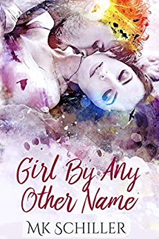 Girl by Any Other Names by M. K. Schiller