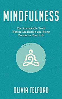 Mindfulness by Olivia Telford