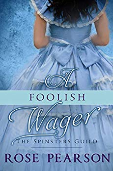 A Foolish Wager by Rose Pearson