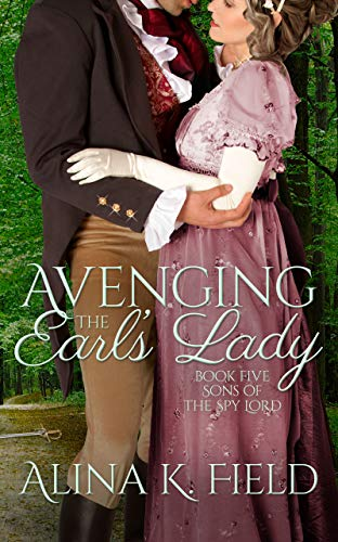 Avenging the Earl's Lady by Alina K. Field
