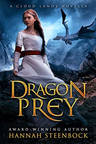 Dragon Prey by Hannah Steenbock