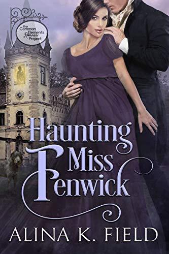 Haunting Miss Fenwick by Alina K. Field