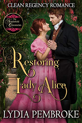 Restoring Lady Alice by Lydia Pembroke