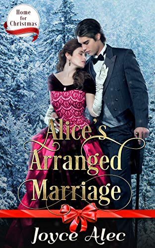 Alice's Arranged Marriage by Joyce Alec