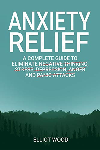 Anxiety Relief by Elliot Wood