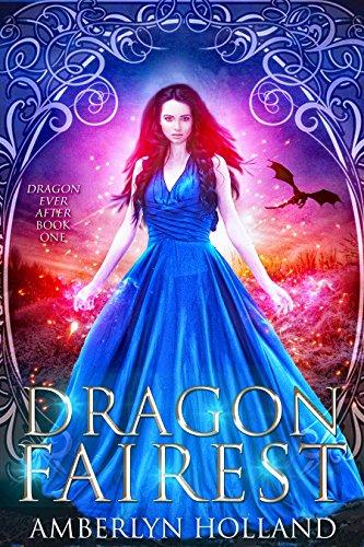 Dragon Fairest by Amberlyn Holland