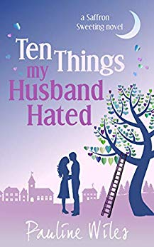 Ten Things My Husband Hated by Pauline Wiles