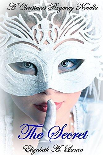 The Secret by Elizabeth A. Lance